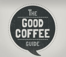 The Good Coffee Guide